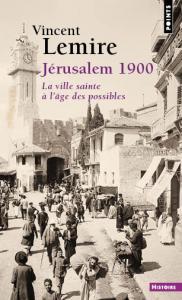 Couverture de l'ouvrage Jérusalem 1900