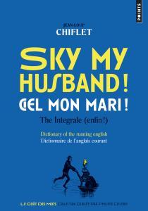 Sky my husband! Ciel mon mari!