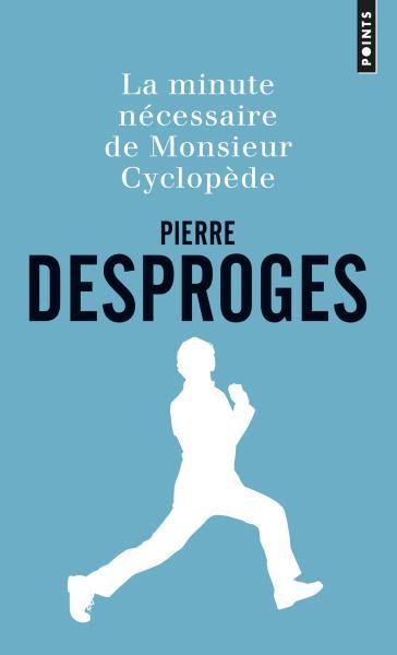 La Minute nécessaire de Monsieur Cyclopède