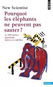 Pourquoi les éléphants ne peuvent pas sauter ?