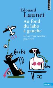 Couverture de l'ouvrage Au fond du labo à gauche