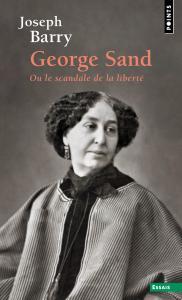 couverture George Sand ou le scandale de la liberté