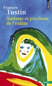 Autisme et psychose de l'enfant
