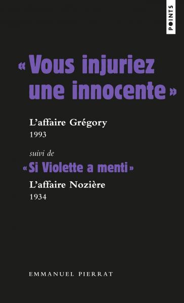 « Vous injuriez une innocente » : l'affaire Grégory - 1984
