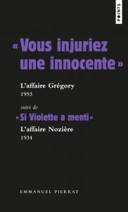 couverture « Vous injuriez une innocente » : l'affa...