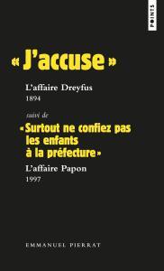 couverture « J'accuse » : l'affaire Dreyfus, 1894 S...