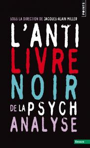 couverture L'Anti-Livre noir de la psychanalyse