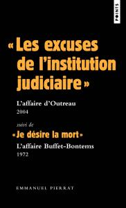 couverture « Les excuses de l'institution judiciair...