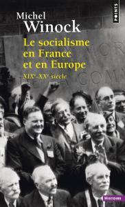 Couverture de l'ouvrage Le Socialisme en France et en Europe