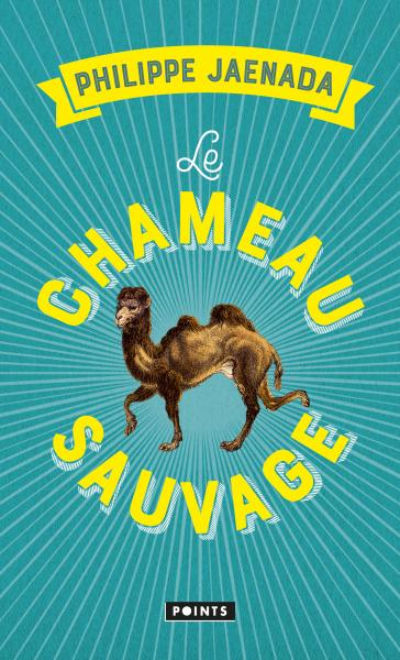 Le Chameau sauvage