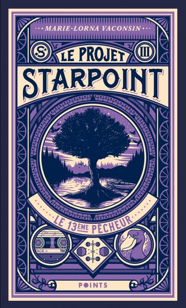 Projet Starpoint. Tome 3