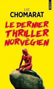 couverture Le Dernier Thriller norvégien