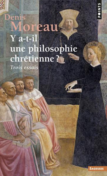 Y a-t-il une philosophie chrétienne?