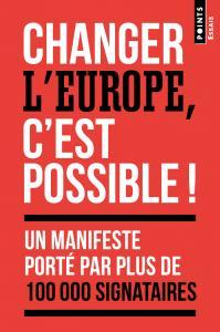 Changer l'Europe, c'est possible !