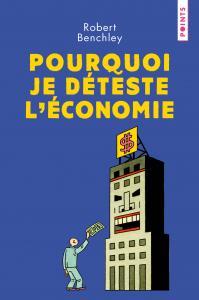 couverture Pourquoi je déteste l'économie