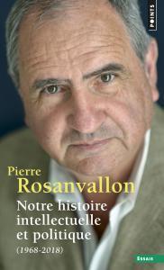 couverture Notre histoire intellectuelle et politique