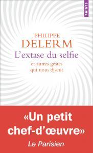 couverture L'Extase du selfie