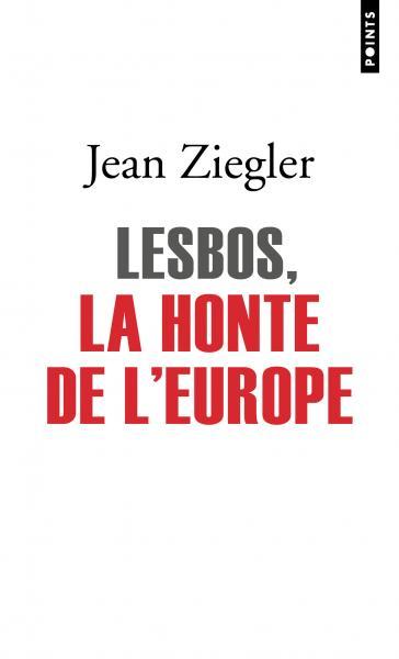 Lesbos, la honte de l'Europe