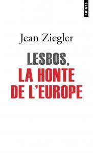 couverture Lesbos, la honte de l'Europe