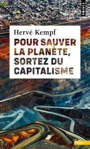 couverture Pour sauver la planète, sortez du capita...