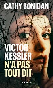 couverture Victor Kessler n'a pas tout dit