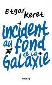 couverture Incident au fond de la galaxie