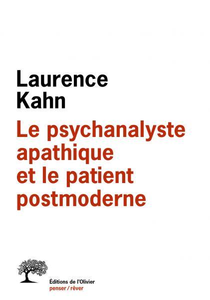 Le Psychanalyste apathique et le patient postmoderne