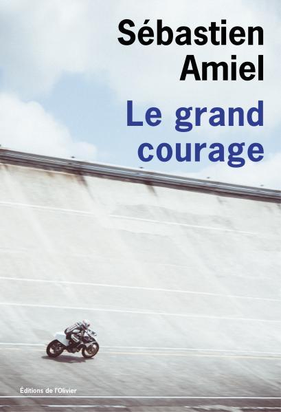 Le Grand Courage