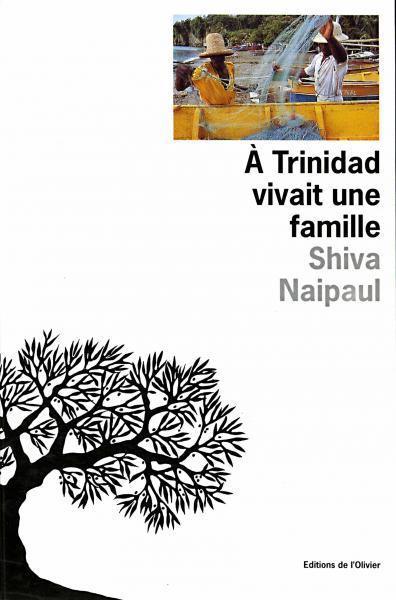 A Trinidad vivait une famille