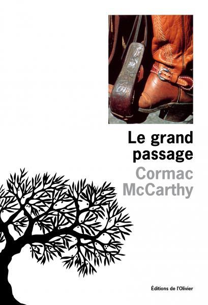 Le Grand Passage. (La Trilogie des confins t.2)