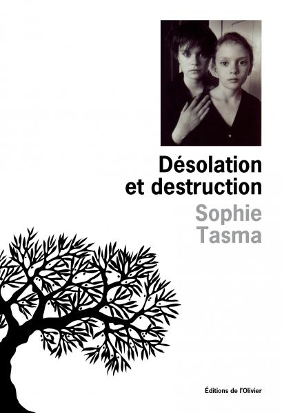Désolation et destruction