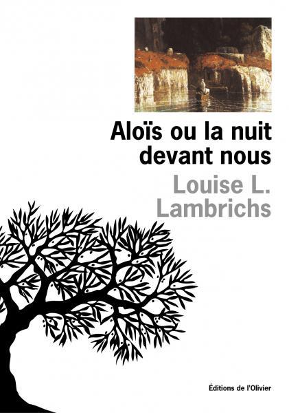 Aloïs ou la Nuit devant nous