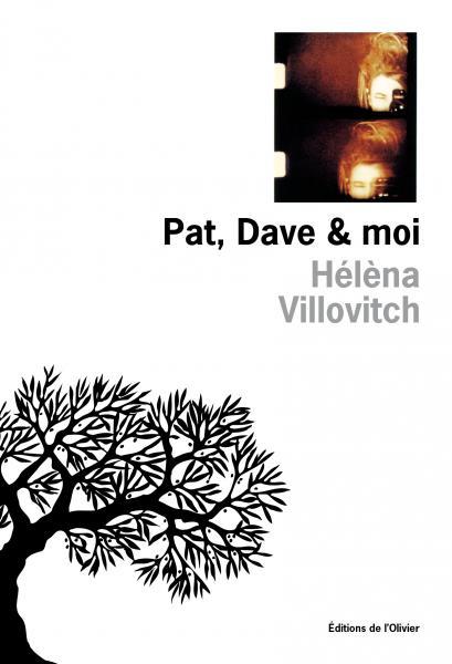 Pat, Dave et Moi