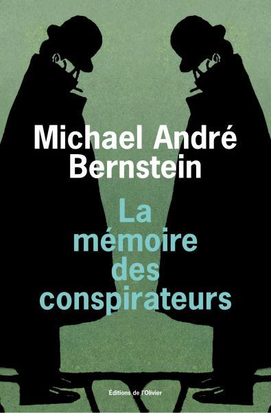 La Mémoire des conspirateurs