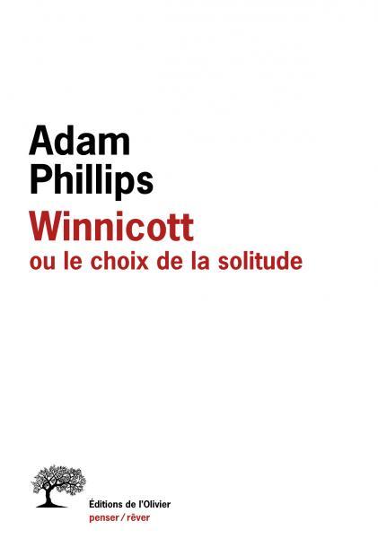 Winnicott ou le choix de la solitude