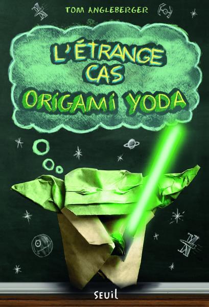 Couverture de l'ouvrage L'Étrange cas Origami Yoda
