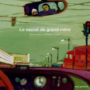 Couverture de l'ouvrage Le Secret de grand-mère