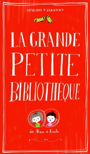 Couverture de l'ouvrage La Grande petite bibliothèque de Rose et Émile