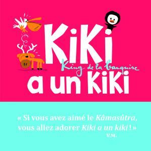 Couverture de l'ouvrage Kiki a un kiki