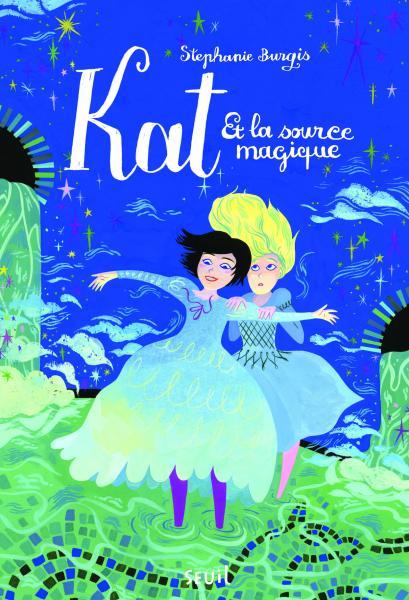 Couverture de l'ouvrage Kat et la source magique