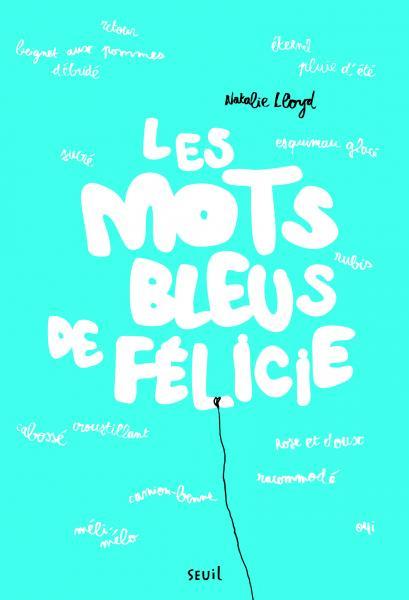 Couverture de l'ouvrage Les Mots bleus de Félicie