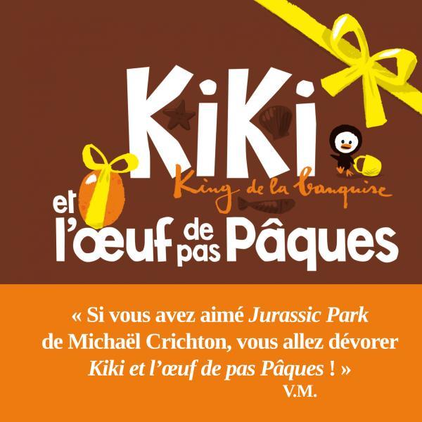 Couverture de l'ouvrage Kiki et l'oeuf de pas Pâques
