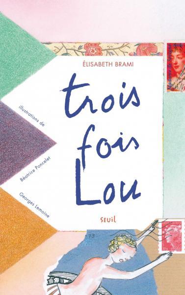 Couverture de l'ouvrage Trois fois Lou
