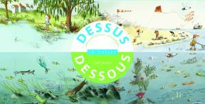 Couverture de l'ouvrage Dessus dessous. La Nature