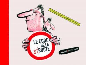 Couverture de l'ouvrage Le Code de la déroute