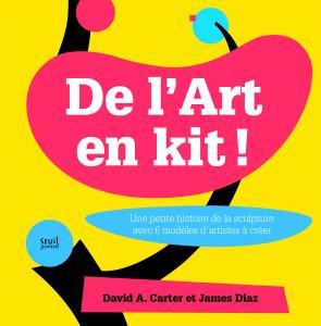 Couverture de l'ouvrage De l'Art en kit