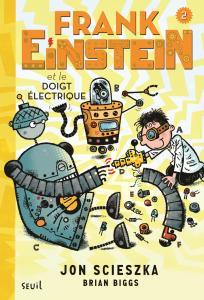 couverture Frank Einstein et le doigt électrique