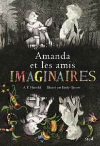 Couverture de l'ouvrage Amanda et les amis imaginaires