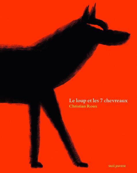 Couverture de l'ouvrage Le Loup et les 7 chevreaux