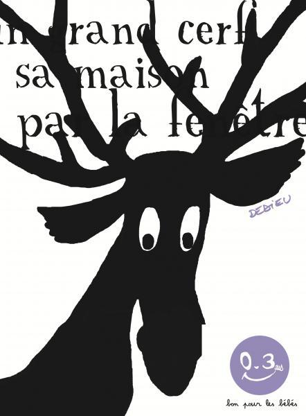 Couverture de l'ouvrage Dans sa maison, un grand cerf